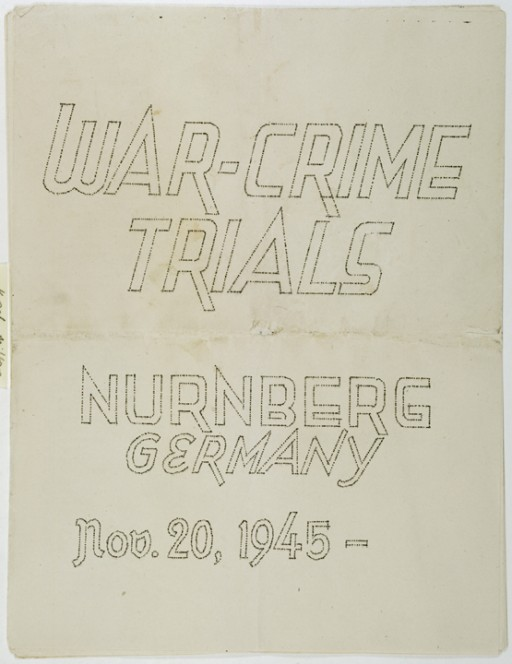 "<p>Cover of a mimeographed program booklet distributed at the <a href=""/narrative/9366/en"">International Military Tribunal</a> at Nuremberg.</p>"