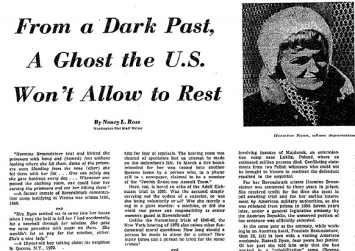 "<p>An August 6, 1972, Washington Post article about former concentration camp guard Hermine Braunsteiner Ryan, entitled ""From a Dark Past, A Ghost the U.S. Won't Allow to Rest"".</p>"