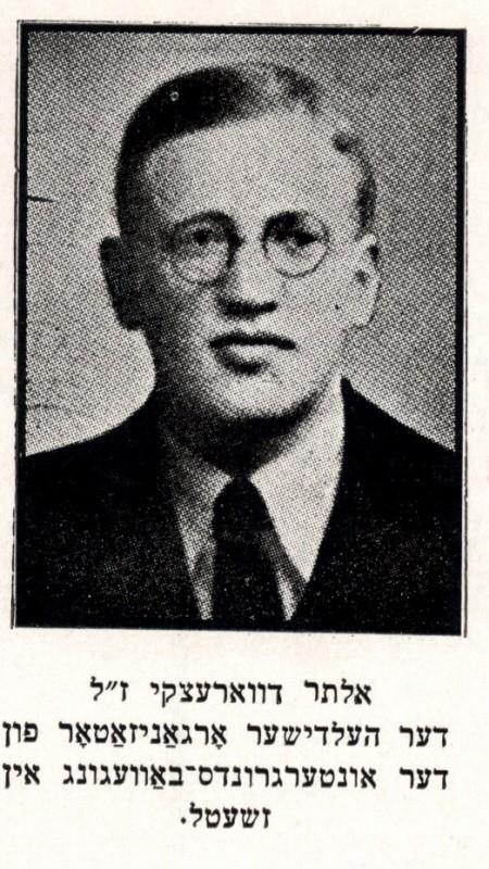 Alter Dvoretsky, head of the Zhetl Judenrat (Jewish council) and leader of the Zhetl underground. [LCID: dvoretsk]