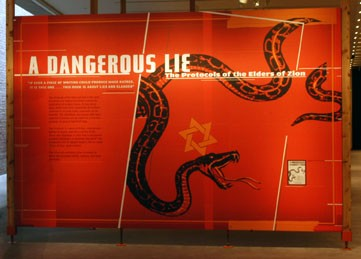'A Dangerous Lie: The Protocols of the Elders of Zion' opened in the Gonda Education Center at the United States Holocaust Memorial ... [LCID: prot1]