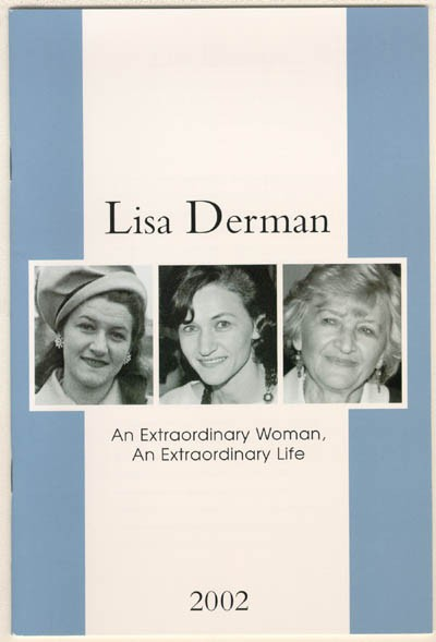 "<p>Cover of a memorial booklet for <a href=""/narrative/10366"">Lisa Derman</a> (<em>Lisa Derman: An Extraordinary Woman, An Extraordinary Life</em>, published by Louis Weber Publications International, Ltd.).</p>"