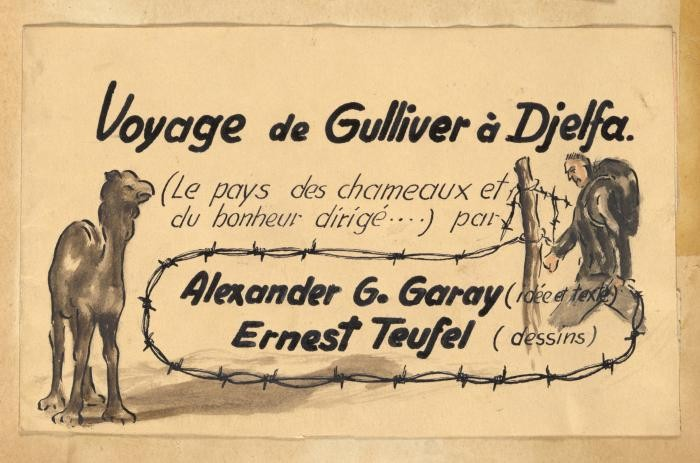 "<p>Sketch from the scrapbook of Donald Coster presented to him during his inspection of the internment camp in Djelfa. The page is entitled, ""Gulliver's travels to Djelfa."" Djelfa, Algeria, ca. 1942.</p>"