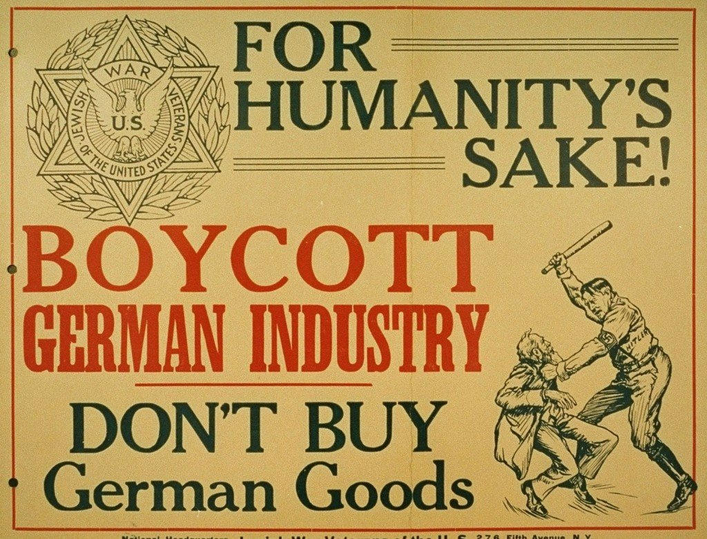 <p>Poster calling for a boycott of German goods. Issued by the Jewish War Veterans of the United States. New York, United States, between 1937 and 1939.</p>