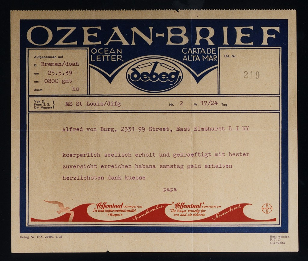 "<p>On May 25, 1939, artist Moritz Schoenberger sent this radiogram (a telegram sent by radio) from the ocean liner ""St. Louis"" during the voyage from Hamburg, Germany, to Havana, Cuba. On this voyage, the ""St. Louis"" carried over 900 Jewish refugees fleeing Nazi persecution. The telegram reads, in part, ""Physically and spiritually recovered and invigorated most confident about reaching Havana Saturday. Money received. Many thanks. Kisses. Papa."" Schoenberger's optimism proved unfounded. Cuban authorities refused entry to the refugees. After the United States also denied entry to the passengers, the ""St. Louis"" was forced to return to Europe. During the return voyage, Great Britain, Belgium, France, and the Netherlands agreed to accept the Jewish refugees. French authorities interned Mr. Schoenberger in southern France.</p>"