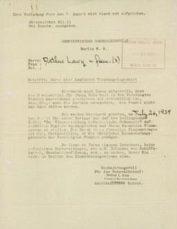 "<p class=""document-desc moreless"">A notice sent by the American Consulate General in Berlin to Arthur Lewy and family, instructing them to report to the consulate on July 26, 1939, with all the required documents, in order to receive their American visas.</p>