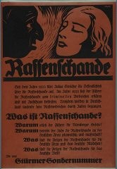 "<p>This image shows a 1935 poster by the antisemitic <em>Der Stürmer </em>(Attacker) newspaper. The poster justifies prohibiting ""interracial"" relationships between Jews and non-Jews under the <a href=""/narrative/11475/en"">Nuremberg Race Laws</a>.</p>