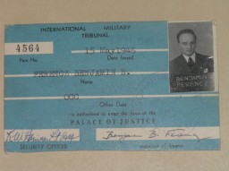 "<p>International Military Tribunal entry pass for <a href=""/narrative/10039/en"">Benjamin Ferencz</a>, war crimes investigator and later chief prosecutor in the Einsatzgruppen Trial.</p>"