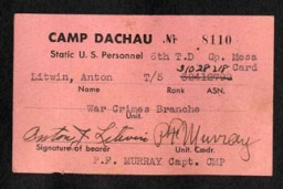 <p>Entry pass to a US military dining hall at Dachau, Germany. This card was issued to Anton Litwin, a member of the War Crimes Branch.</p>