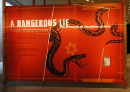 <p>Panel from the exhibition<em> A Dangerous Lie: The Protocols of the Elders of Zion</em> which was on display at the United States Holocaust Memorial Museum from 2006–18. The exhibition explored the continuing impact of the most widely distributed antisemitic publication of modern times. </p>
