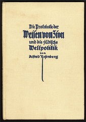 <p>Alfred Rosenberg's 1923 commentary on the Protocols reinforced Nazi anti-Jewish ideology. This is the fourth edition. Published in Munich, 1933.</p>