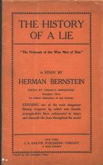 <p>Корреспондент газеты «New York Herald» Герман Бернштейн назвал «Протоколы» «жестокой и ужасной ложью, цель которой — опорочить весь еврейский народ». Издано в Нью-Йорке в 1921 году, переиздано в 1928 году.</p>