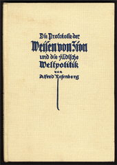 Alfred Rosenberg's 1923 commentary on the Protocols (this copy is the fourth edition) reinforced Nazi anti-Jewish ideology.